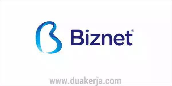 Lowongan Kerja Biznet Terbaru Tahun 2019