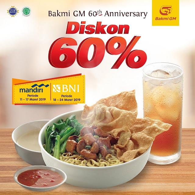 #BakmiGM - #Promo Anniversary Diskon 60% Pakai Mandiri & BNI (Mulai 11 Maret 2019)