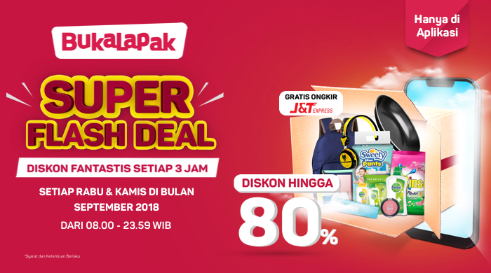 Bukalapak Promo Super Flash Deal Diskon S D 80 Hari Rabu Kamis Di September 2018 Promosi247 Promosi Katalog Dan Diskon Tokopedia Superindo Indomaret Giant Ovo Gopay Dll