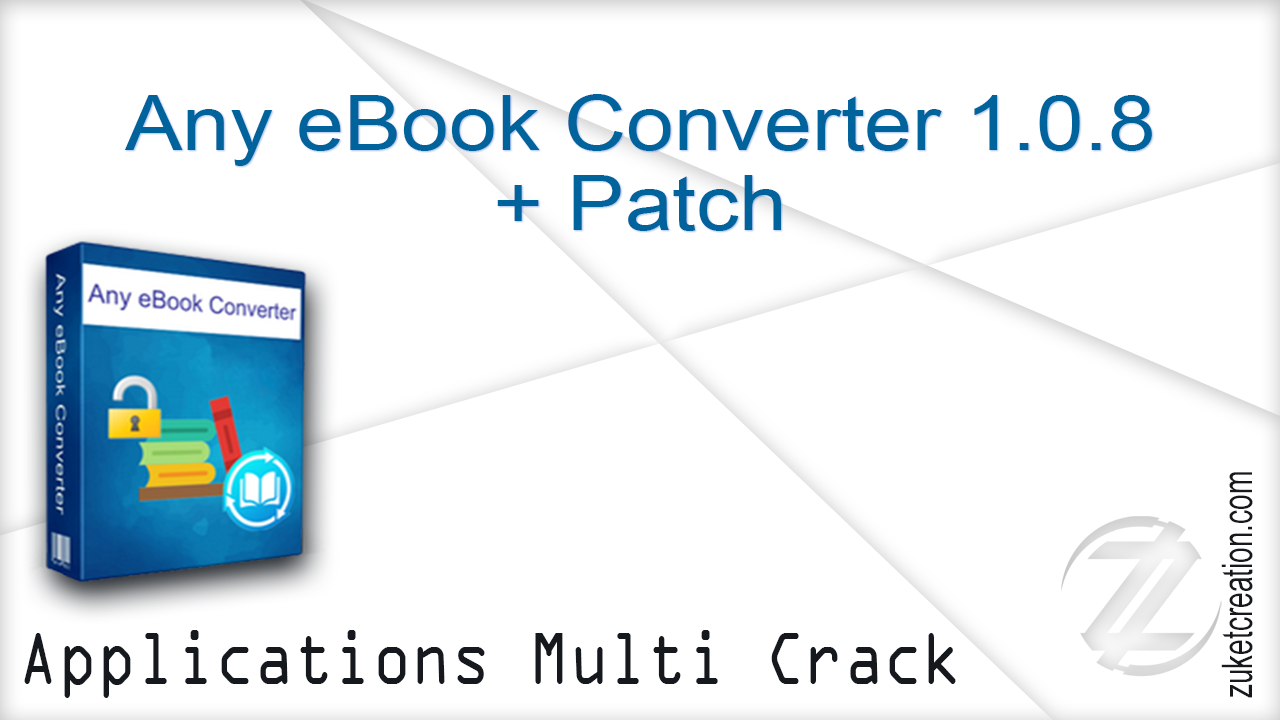 Hacker Application: Any eBook Converter 1 0 8 + Patch