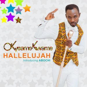 OKyeame Kwame – HalleluJah (Feat. Abochi) (Mp3 Download)