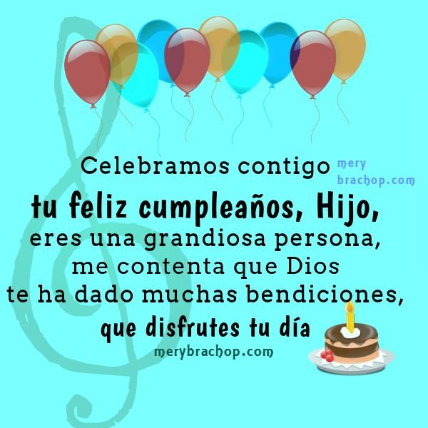 Tarjetas para mi hijo en cumpleaños, mensajes cristianos en imágenes de cumple, frases de cumpleaños querido hijo por Mery Bracho