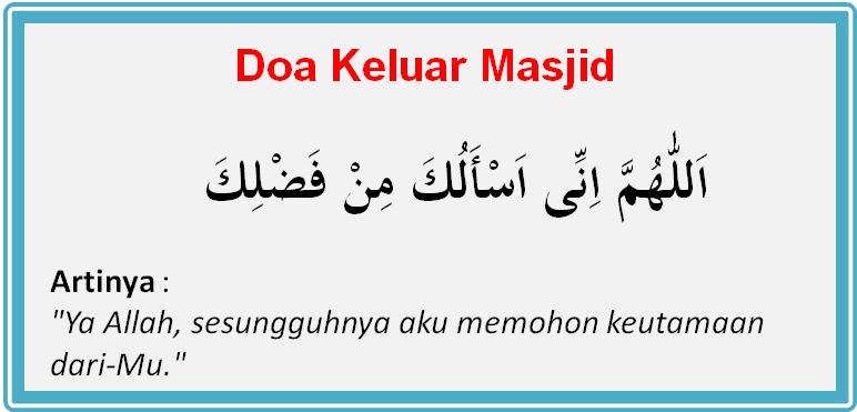 Bacaan Doa Masuk Masjid Dan Keluar Masjid Lengkap Beserta