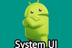 Mengenal System UI Dalam Android