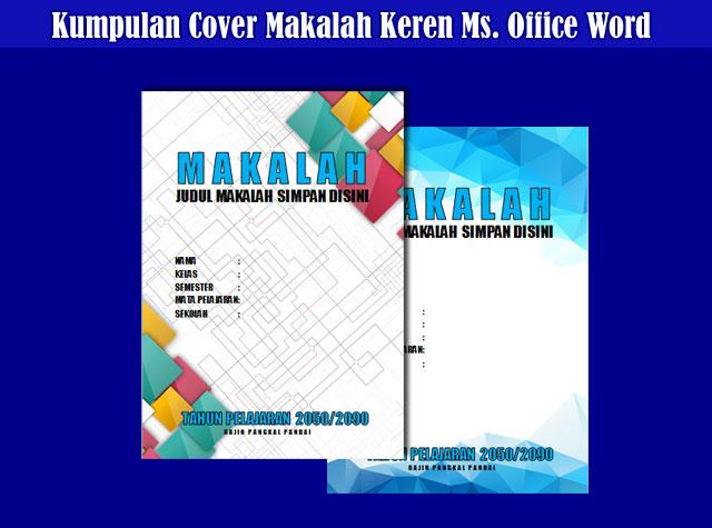 Kumpulan Contoh Jilid/Cover Makalah Microsoft Office Word Keren dan Menarik
