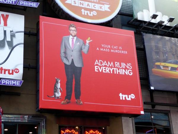 cat murderer Adam Ruins Everything billboard NYC