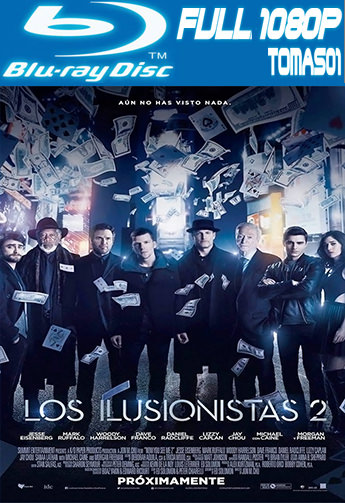 Los ilusionistas 2 (2016) BRRip Full HD 1080p