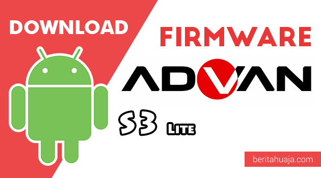 Download Firmware / Stock ROM Advan S3 Lite All Version
