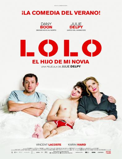 Ver Lolo, el hijo de mi novia (2015) Online
