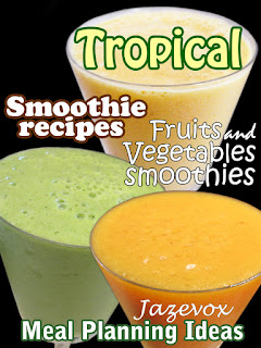 tropical smoothie, smoothie recipes, smoothie recipe, juicing recipes, healthy foods, strawberry banana smoothie, strawberry smoothie, banana smoothie, avocado smoothie, peach smoothie recipe, orange smoothie, fruits and vegetables, vegetables, green smoothie, green smoothie recipe, yogurt smoothie, milkshakes, healthy drinks