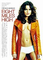 Eight Miles High! (2007)