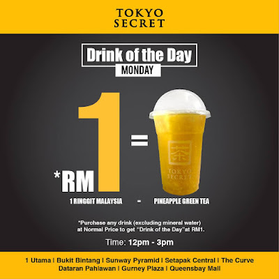 Tokyo Secret Drink of the Day RM1 Monday