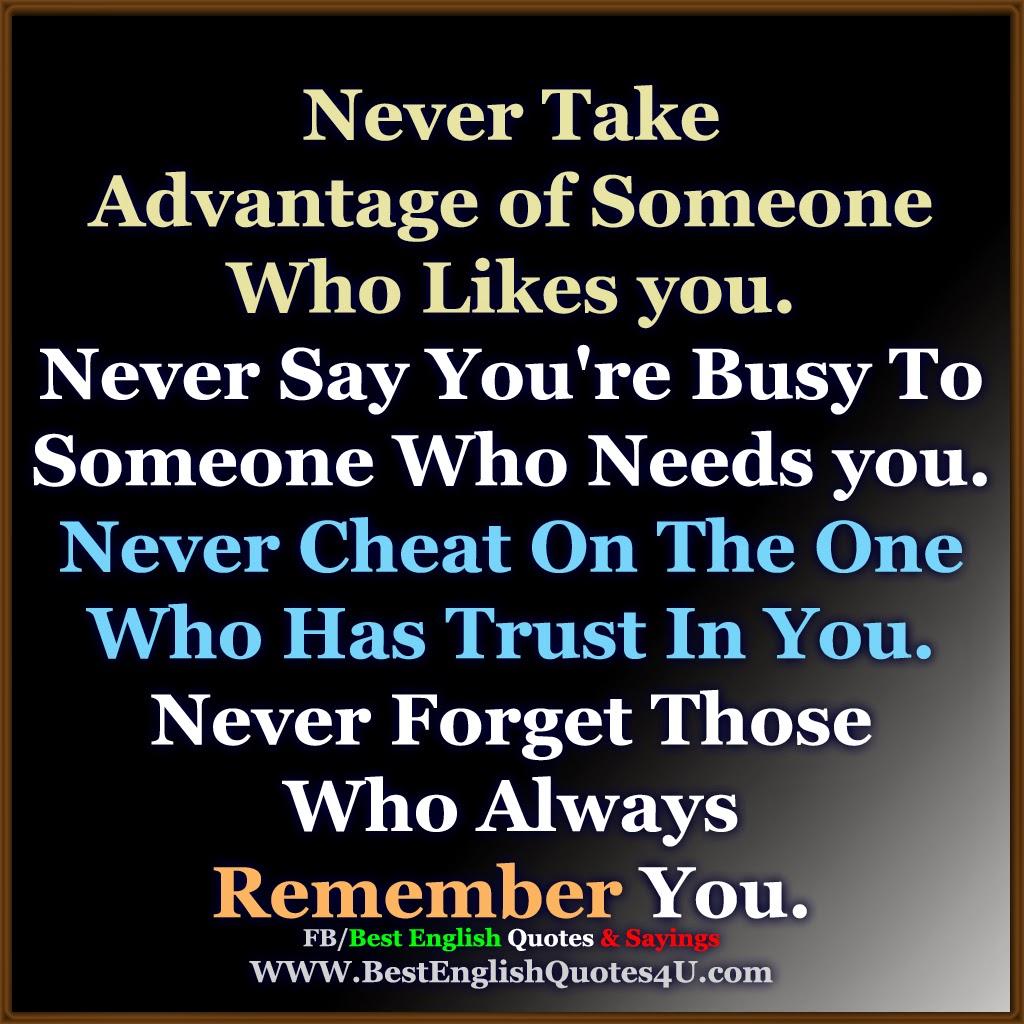 Image Being Taken Advantage Sayings
