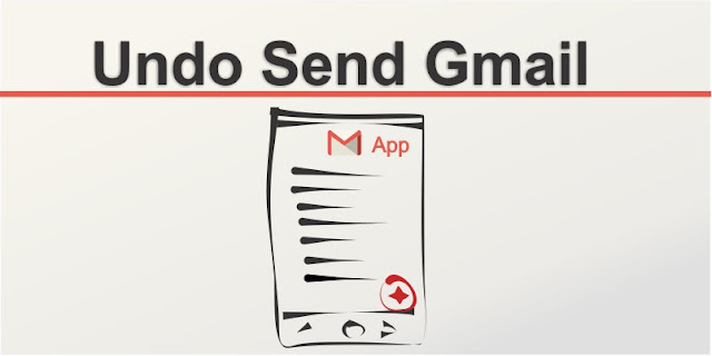 Undo Send Message Gmail App