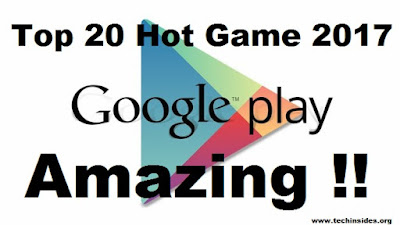 Top 30 Hot Android Games List 2017