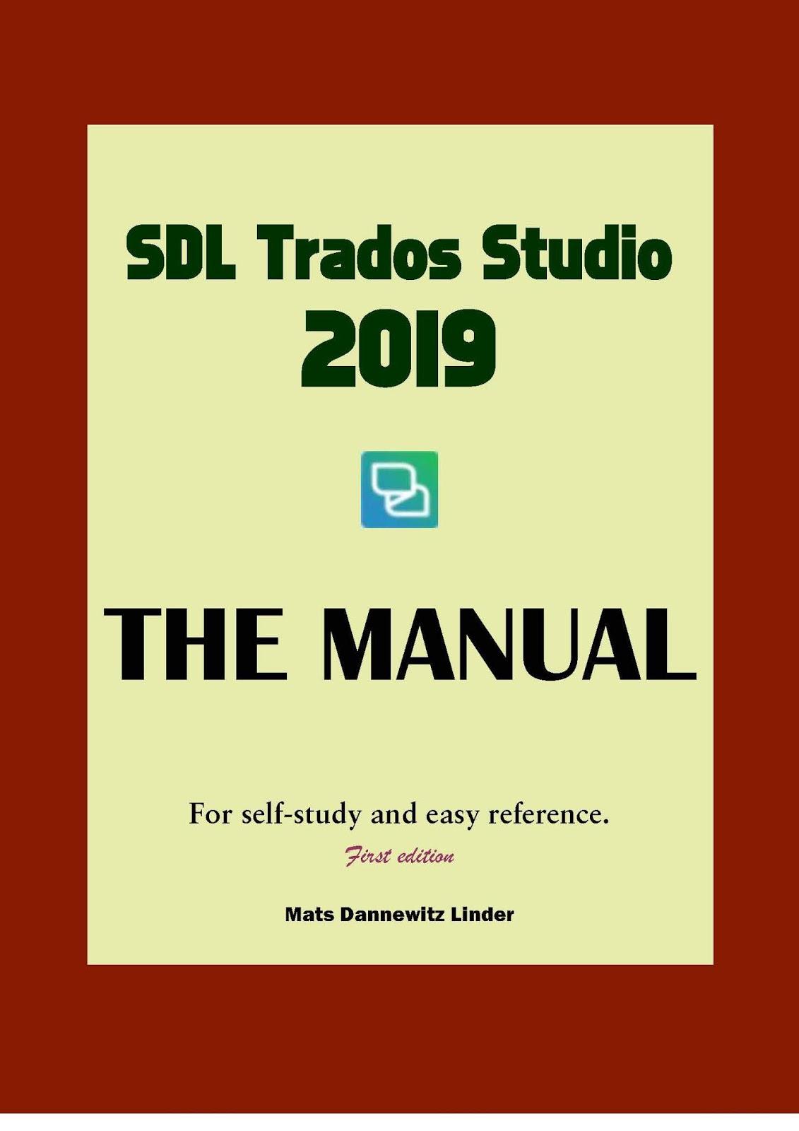 SDL Trados Studio Manual 2019 - Just Published