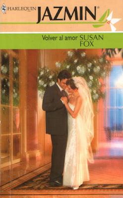 Susan Fox - Volver Al Amor