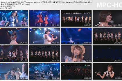 AKB48 'Theater no Megami' 180919 B5R LIVE 1830 (Nakanishi Chiyori Birthday)