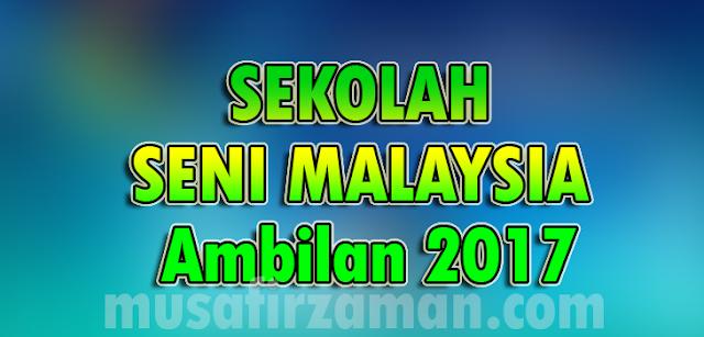 permohonan-sekolah-seni-malaysia-2017