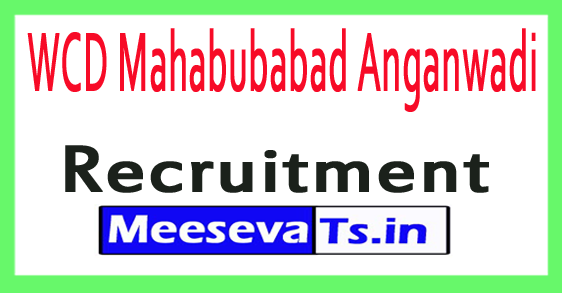 WCD Mahabubabad Anganwadi Recruitment