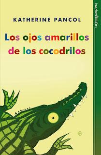Trilogía De Pancol I: Los Ojos Amarillos De Los Cocodrilos, de Katherine Pancol