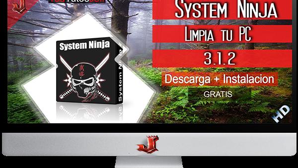 System Ninja 3.1.2 FULL ESPAÑOL | 2016