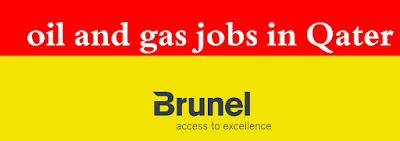 وظائف شاغرة فى شركة برونيل لخدمات النفط والغاز فى قطر 2017