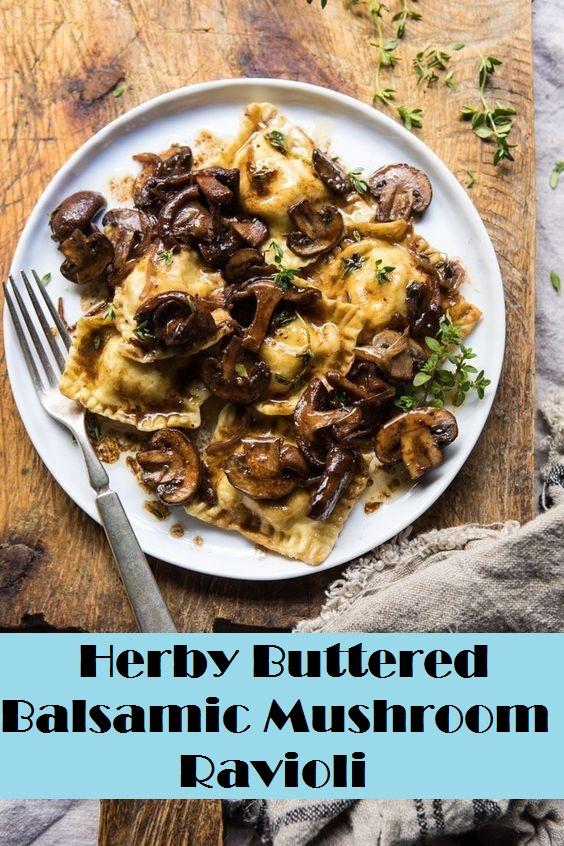 Herby Buttered Balsamic Mushroom Ravioli