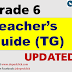 TEACHER'S GUIDE (TG) GRADE 6 K-12 UPDATED!!