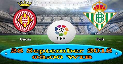 Prediksi Bola855 Girona vs Betis 28 September 2018