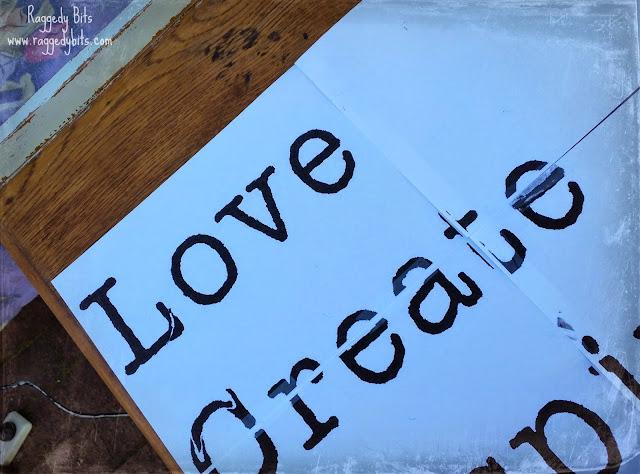 "Up Cycled ""Love, Create, Inspire"" Cupboard.   www.raggedy-bits.com"
