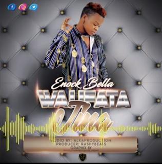 "Download Mp3 Music Audio   Enock Bella Debase - Walifata Jina   New Song  Official, Lyrics, Beat, Beats,Instrumental, Free, Tanzania, Music, New Music, Mziki Mpya Wa, Muziki ""ENOCK BELLA"" starts the new year a high note as he presents his debut single of 2019 he tagged ""WALIFATA JINA"" Listen And share"