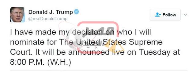"""""""ترامب"""" يؤكد غدا على الهواء مباشرة إعلان المرشح للمحكمة الامريكيه العليا"""
