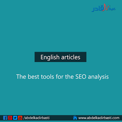 The best tools for the SEO analysis