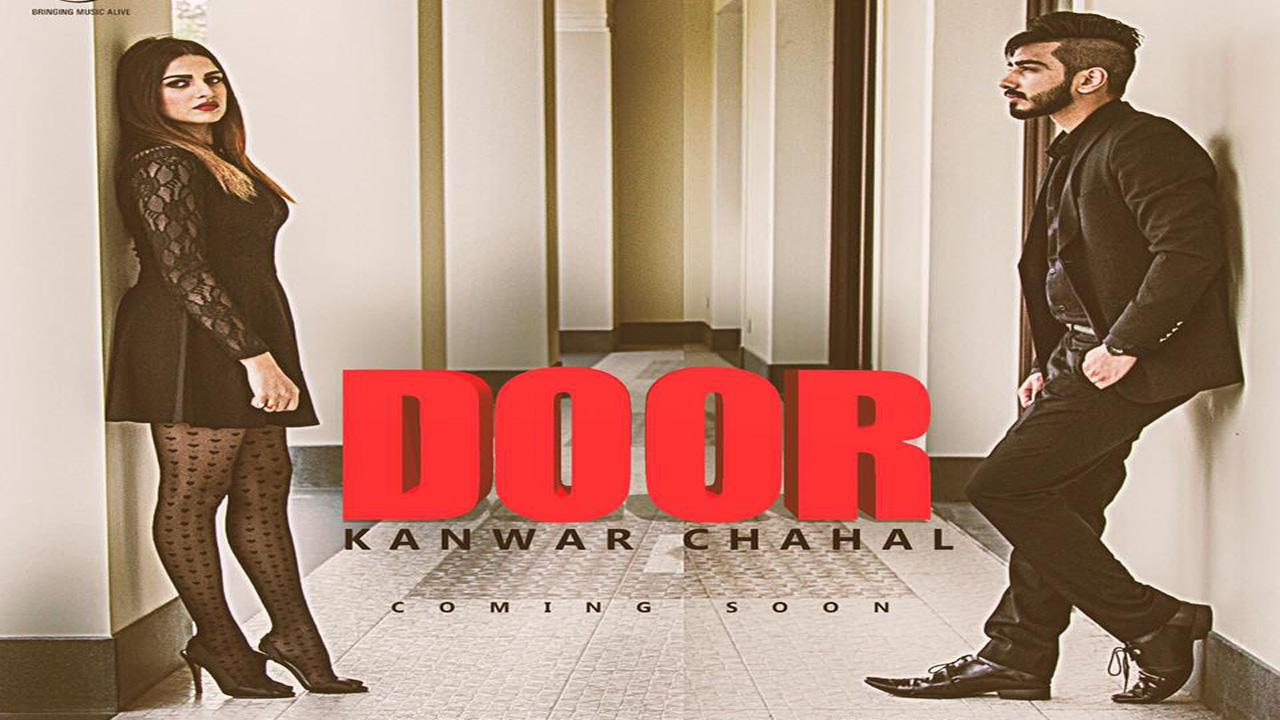 door lyrics kanwar chahal sanaa punjabi song showdesk On door punjabi song