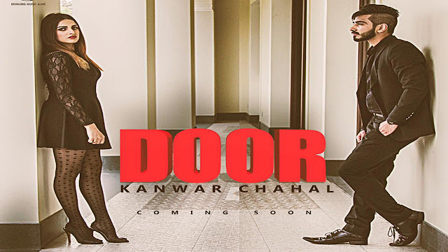 Door Lyrics Kanwar Chahal, Sanaa - Punjabi Song