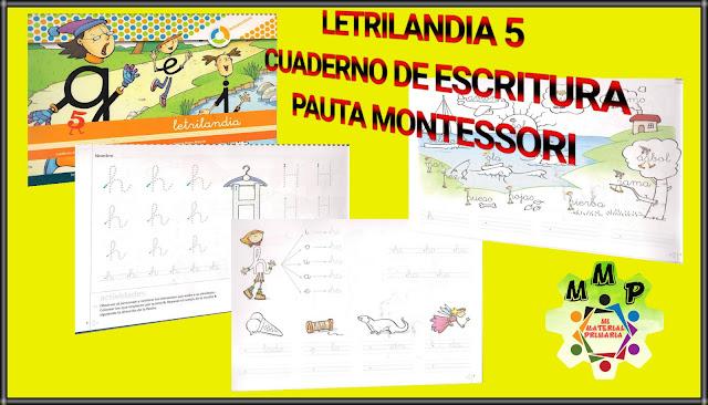 LETRILANDIA 5-CUADERNO DE ESCRITURA-PAUTA MONTESSORI