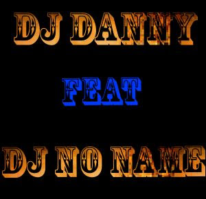 Dj Danny feat Dj no name - Beat Mix (original)