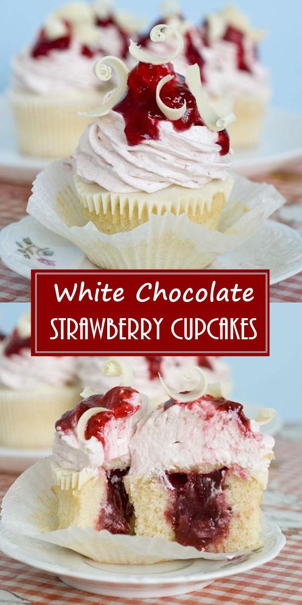 White Chocolate Strawberry Cupcakes #Cupcakesrecipes