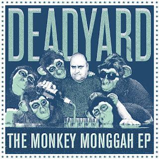 Deadyard The Monkey Monggah