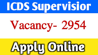 2954 Anganwari Supervisior (Female only) of ICDS in West Bengal