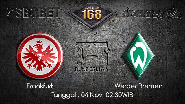 PREDIKSIBOLA - PREDIKSI TARUHAN BOLA FRANKFRUT VS WERDER BREMEN 04 NOVEMBER 2017 (BUNDESLIGA)