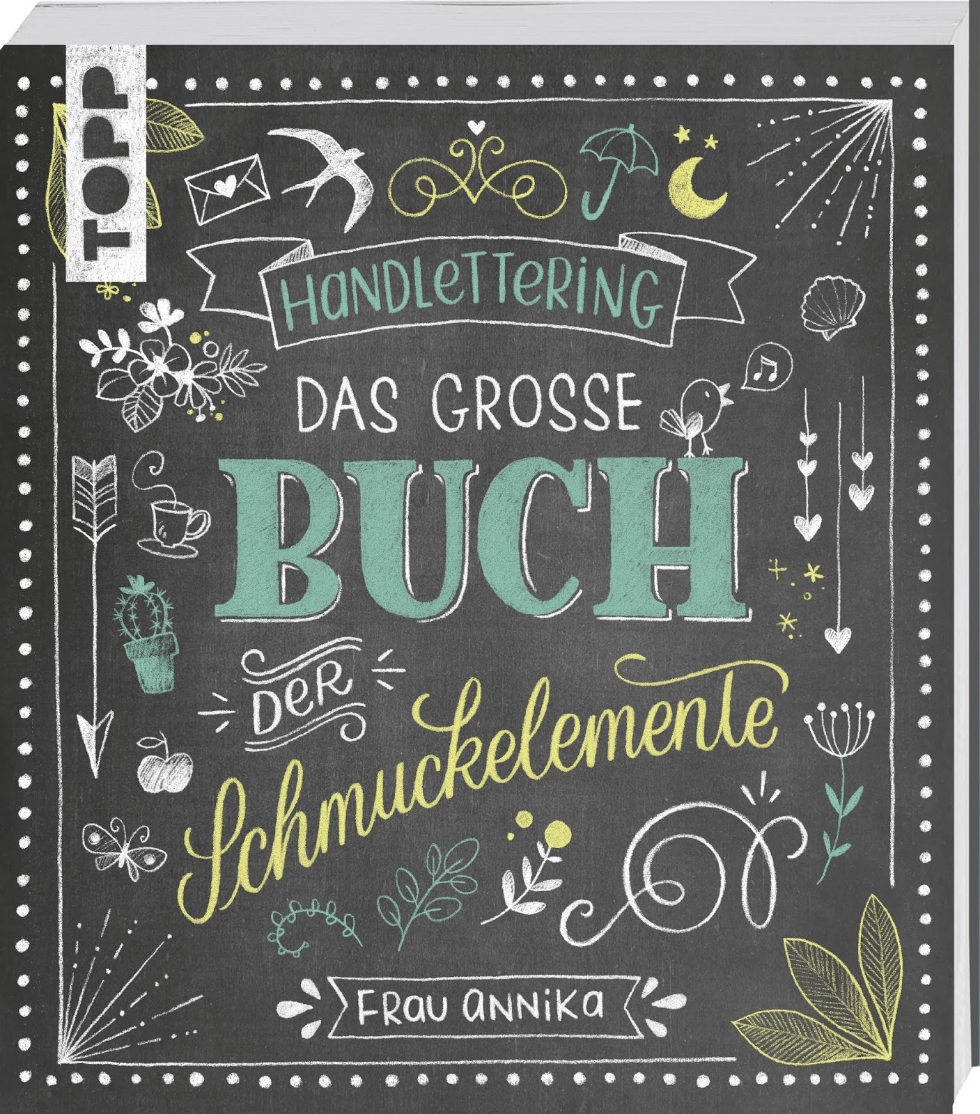Handlettering. Das große Buch der Schmuckelemente (Buchrezension ...