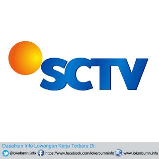 Lowongan Kerja PT Surya Citra Televisi (SCTV) Banyak bagian tersedia