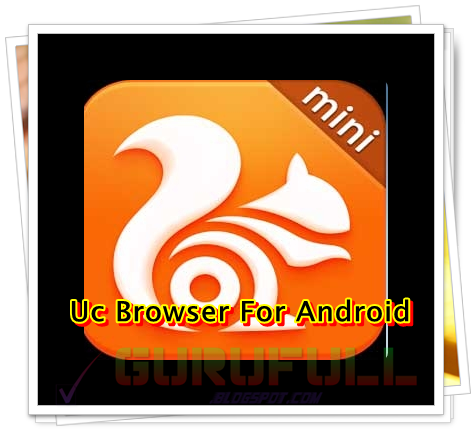 Download UCMini Browser ucmini co in: UC Browser 7 0 185 1002