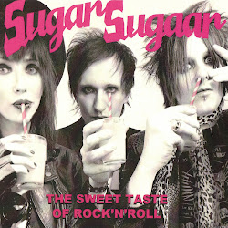 "SUGAR SUGAAR ""The Sweet Taste Of Rock'N'Roll"""