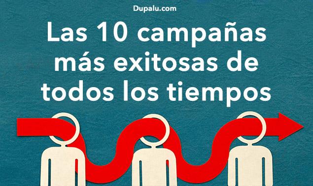 Las 10 campañas de publicidad más exitosas de todos los tiempos. Dupalu.com