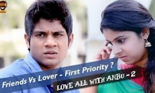 Friends Vs Lover – First Priority? | Love All with Anbu Season – 2 | 2 | Smile Mixture