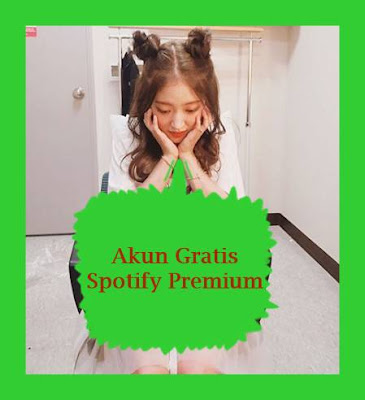 Auto Upgrade: Gratis Akun Spotify Premium Indonesia 2018-2019