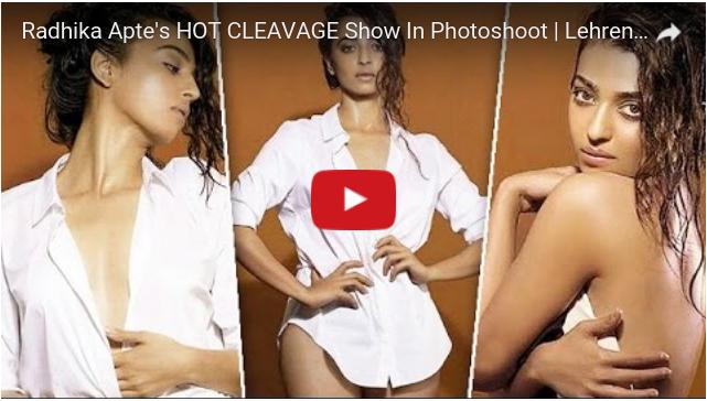 Radhika Apte's hot cleavage photoshoot